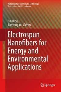 Electrospun Nanofibers for Energy and Environmental Applications