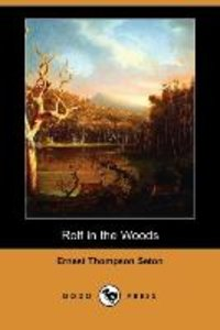 Rolf in the Woods (Dodo Press)