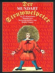 Der Struwwelpeter. Der Mundart-Struwwelpeter in 27 deutschen Mun