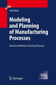 Modeling and Planning of Manufacturing Processes