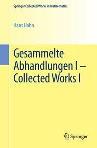 Gesammelte Abhandlungen I - Collected Works I