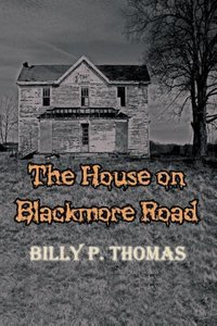 The House on Blackmore Road