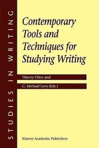 Contemporary Tools and Techniques for Studying Writing