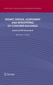 Seismic Design, Assessment and Retrofitting of Concrete Building