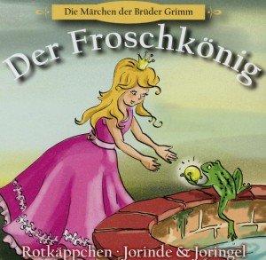 Der Froschkönig+2 Weitere Märchen