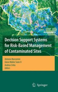 Decision Support Systems for Risk-Based Management of Contaminat