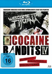 Cocaine Bandits 4-Welcome to Tijuana-Blu-ray D