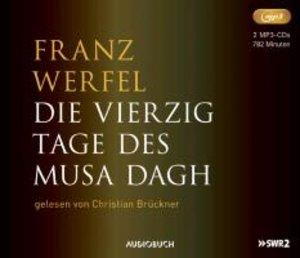 Die vierzig Tage des Musa Dagh (Sonderausgabe MP3-CD)