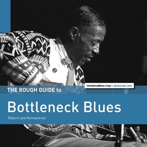 Rough Guide: Bottleneck Blues