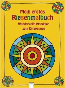 Rosengarten, J: Mein erstes Riesenmalbuch - Mandalas