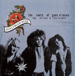 The Roots Of Guns n Roses