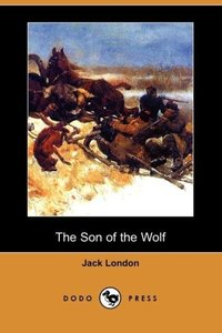 The Son of the Wolf (Dodo Press)