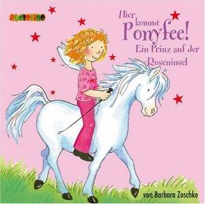 Hier kommt Ponyfee 02. Ein Prinz auf der Roseninsel. CD