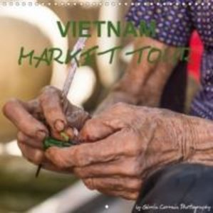 VIETNAM MARKET TOUR (Wall Calendar 2015 300 × 300 mm Square)