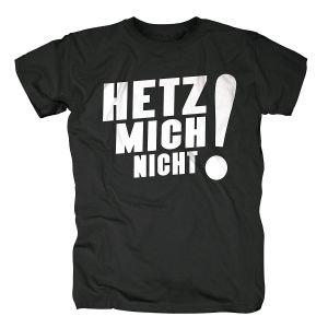 HETZ MICH NICHT! T-SHIRT,GRÖßE L,SCHWARZ
