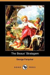 The Beaux' Stratagem (Dodo Press)