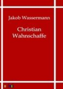 Christian Wahnschaffe