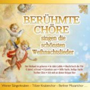 Berühmte Chöre singen die schönsten Weihnachtslied