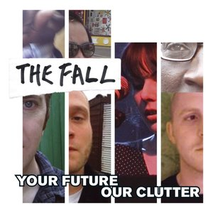 Your Future Our Clutter (Gatefold 2LP+MP3)