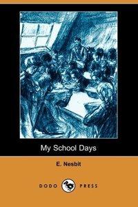 My School Days (Dodo Press)