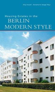 Housing Estates in the Berlin Modern style
