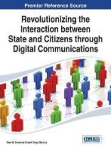 Revolutionizing the Interaction Between State and Citizens Throu