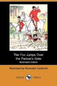 The Fox Jumps Over the Parsonas Gate (Illustrated Edition) (Dodo