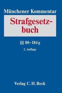 Münchener Kommentar zum Strafgesetzbuch Bd. 3: §§ 80-184g StGB