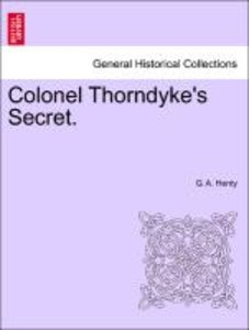 Colonel Thorndyke's Secret.