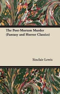 The Post-Mortem Murder (Fantasy and Horror Classics)