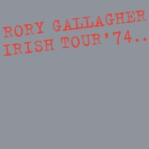 Irish Tour '74 (Expanded)