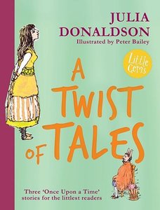 Julia Donaldson's Twist of Tales