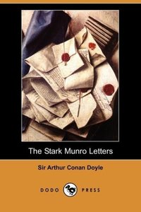 The Stark Munro Letters (Dodo Press)