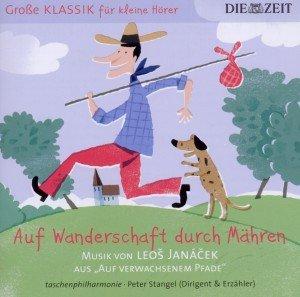 ZEIT Klassik f.kleine Hörer:Wanderschaft d.Mähren