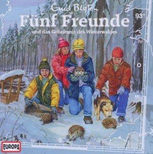 Fünf Freunde 093 und das Geheimnis des Winterwaldes