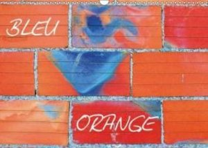 Bleu Orange (Calendrier mural 2015 DIN A3 horizontal)