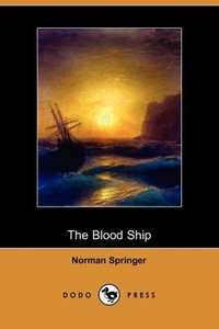 The Blood Ship (Dodo Press)