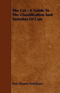 The Cat - A Guide to the Classification and Varieties of Cats
