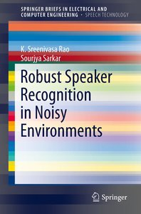 Robust Speaker Recognition in Noisy Environments