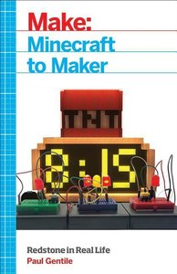 Make: Minecraft to Maker