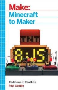 Make: Minecraft to Maker