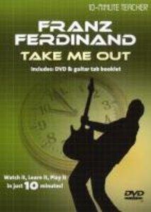 10 Minute Teacher Franz Ferdinanf Take me out