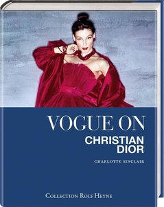 Sinclair, C: Vogue on Christian Dior