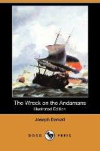 The Wreck on the Andamans (Illustrated Edition) (Dodo Press)