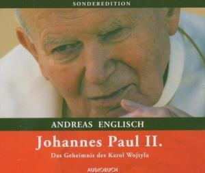 Johannes Paul II.-Das Geheimnis Des Karol Wojtyla