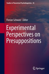 Experimental Perspectives on Presuppositions