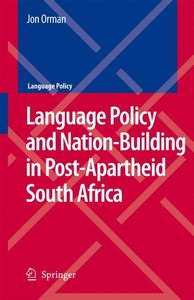 Language Policy and Nation-Building in Post-Apartheid South Afri