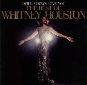 I Will Always Love You: The Best Of Whitney Housto - zum Schließen ins Bild klicken