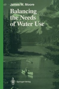 Balancing the Needs of Water Use
