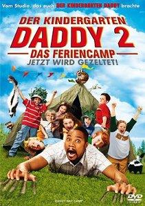 Der Kindergarten Daddy 2 - Das Feriencamp